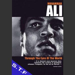 Muhammad Ali (through the eyes of the world)
