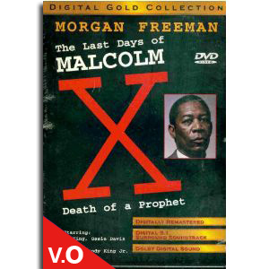 The last days of Malcolm X Death of a Prophet
