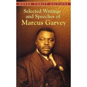 Selected Writings & Speeches of Marcus Garvey